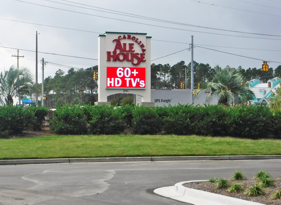 Carolina Ale House - Myrtle Beach, SC - Advance Signs & Service