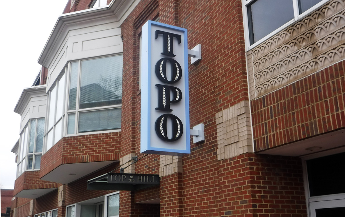 Top of the Hill 2 - Chapel Hill, NC - Advance Signs & Service